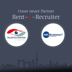 Read more about the article AMC – Neuer Rent-A-Recruiter Partner